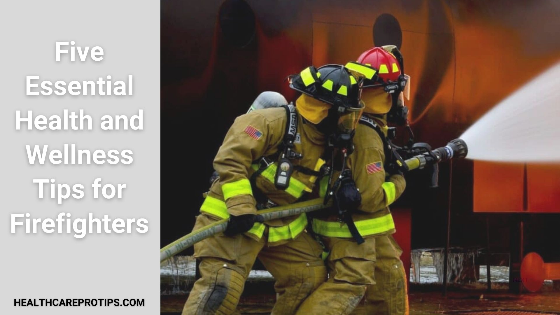 Health And Wellness Tips For Firefighters